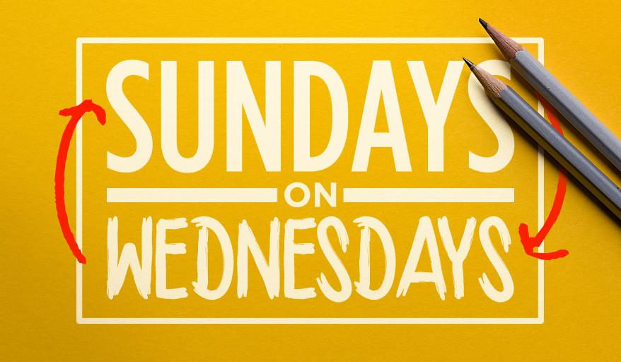 Sundays on Wednesdays