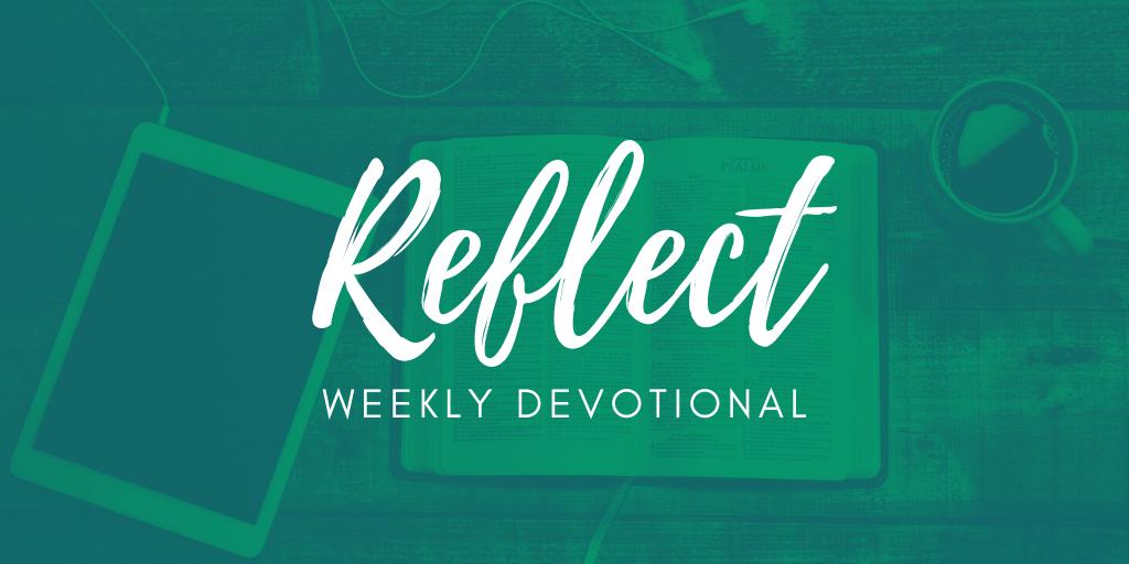 Reflect College Devotionals