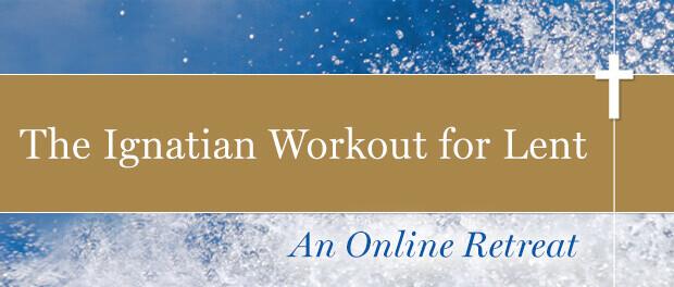 Lenten Study - Ignatian Workout for Lent